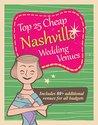 Top 25 Cheap Nashville Wedding Venues