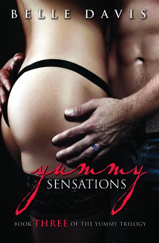 Yummy Sensations (The Yummy Trilogy, #3)