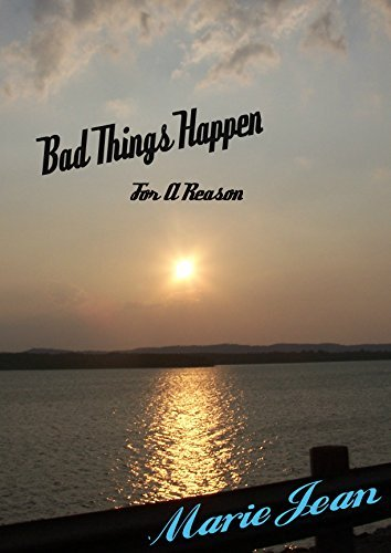 Bad Things Happen For A Reason