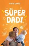 Süper Dadı by Betül Güçlü