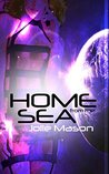 Home from the Sea (Home in the Stars #2)