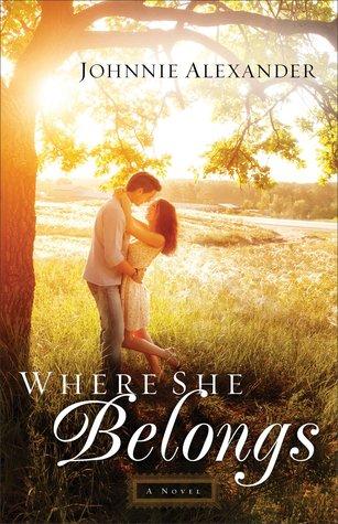 Where She Belongs(Misty Willow 1)