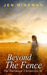 Beyond the Fence (The Dartmoor Chronicles #1)