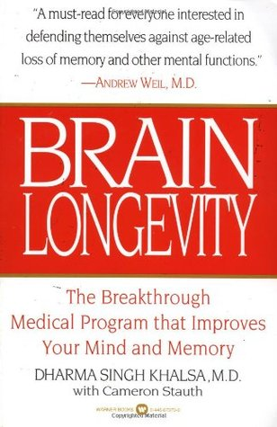 Brain Longevity: Breakthrough Medical Program That Improves Your Mind and Memory