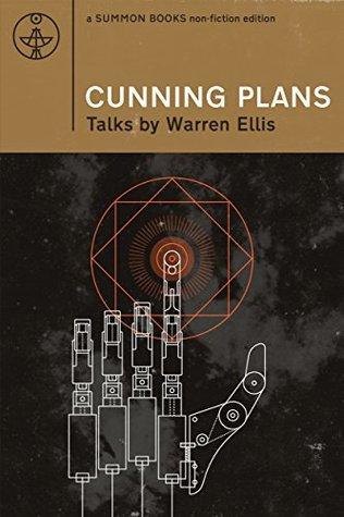 CUNNING PLANS by Warren Ellis