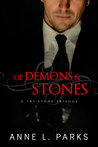 Of Demons & Stones  (A Tri-Stone Trilogy, #1)