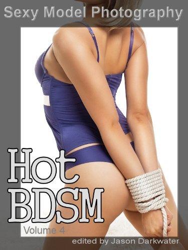 Sexy Model Photography: Hot BDSM, Girls, Babes, Women, Dominatrix, & Chicks, Ass, Butts, Breasts, Boobs, & Tits, Vol. 4