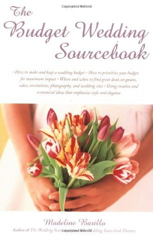 The Budget Wedding Sourcebook by Madeline Barillo