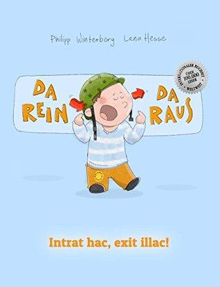 Da rein, da raus! Intrat hac, exit illac!: Kinderbuch Deutsch-Latein