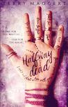 Halfway Dead (Halfway Witchy #1)