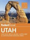 Fodor's Utah: wit...