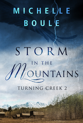 Storm in the Mountains (Turning Creek, #2)