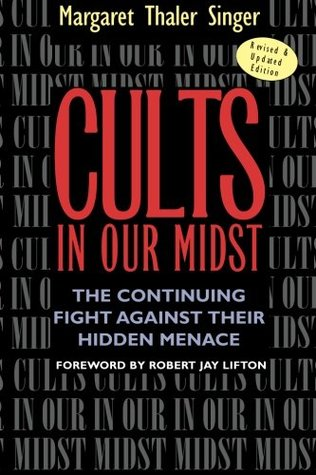 Cults in Our Midst by Margaret Thaler Singer
