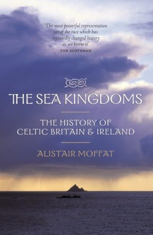 Ebook The Sea Kingdoms by Alistair Moffat DOC!