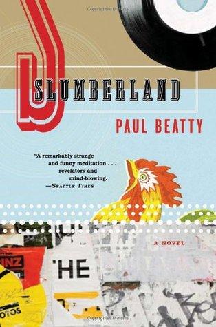 Slumberland by Paul Beatty