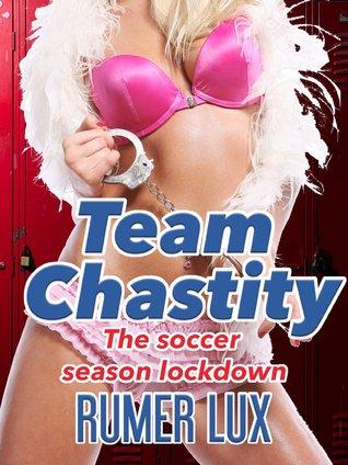 Team Chastity: The Soccer Season Lockdown
