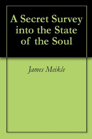 A Secret Survey into the State of the Soul