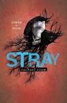 Stray (Spark, #2)