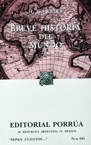 Breve Historia del Mundo (Sepan Cuantos, #691)