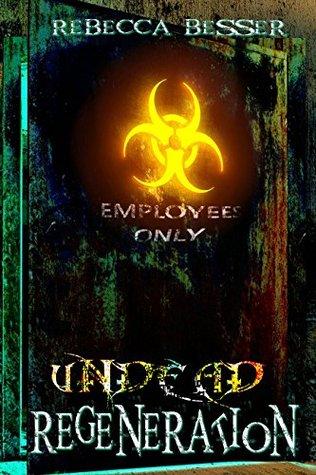 Descargar Undead regeneration (undead series book 2) epub gratis online Rebecca Besser
