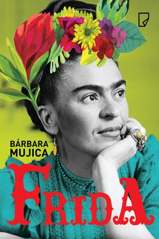Ebook Frida by Bárbara Mujica DOC!