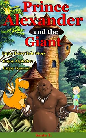 Prince Alexander and the Giant (Bedtime Stories for Kids Age 3-9)