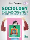 Sociology for Aqa Volume 1: As and 1st-Year a Level