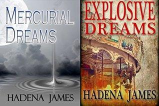 Dreams & Reality Set 2: Mercurial Dreams and Explosive Dreams