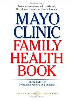 Mayo Clinic Family Health Book by Scott C. Litin