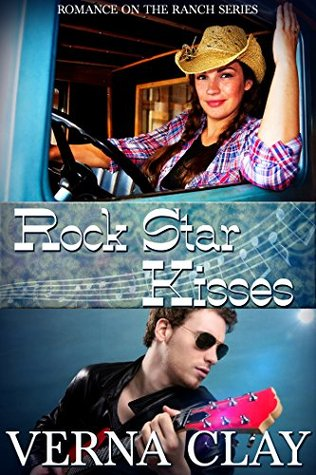 Rock Star Kisses (Romance on the Ranch, # 6)
