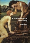 A Theory of Moral Objectivity