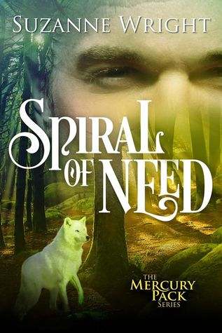 Spiral of Need(The Mercury Pack 1)