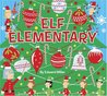 Elf Elementary