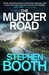The Murder Road by Stephen Booth