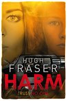 Harm (Rina Walker, #1)