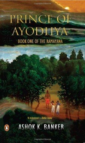 Ebook Prince of Ayodhya by Ashok K. Banker read!