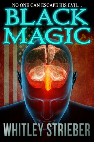 Black Magic By Whitley Strieber