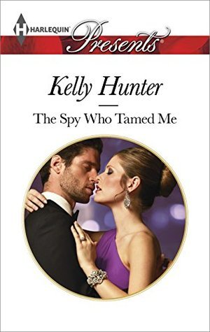The Spy Who Tamed Me(The Wests 4) - Kelly Hunter