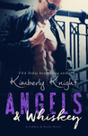 Angels & Whiskey (Saddles & Racks, #1)