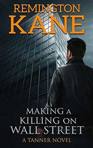 Making A Killing On Wall Street(Tanner 3)