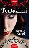 Tentazioni by Argeta Brozi