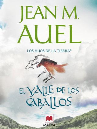El valle de los caballos by Jean M. Auel