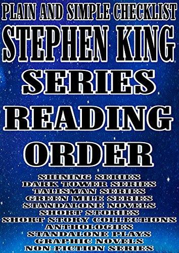STEPHEN KING: SERIES READING ORDER: PLAIN AND SIMPLE CHECKLIST [SHINING SERIES, DARK TOWER SERIES, TALISMAN SERIES, GREEN MILE SERIES, STANDALONE NOVELS]