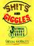 Shits and Giggles