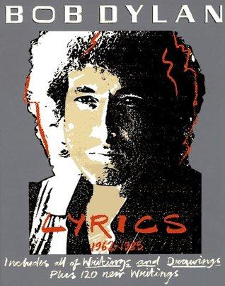 Lyrics, 1962-1985