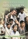 Interpretive Adventures by Mike  Garner