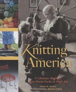 Knitting America by Susan M. Strawn