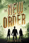 The New Order by Chris Weitz