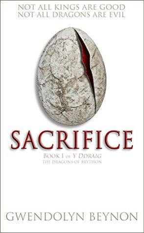 Sacrifice (Y Ddraig: The Dragons of Brython #1)
