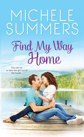 Find My Way Home (Harmony Homecomings, #1)